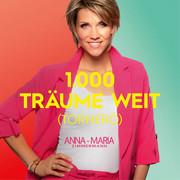 ANNA-MARIA ZIMMERMANN - 1000 Träume Weit (Torneró) (Version 2020) (Electrola/Universal/UV)