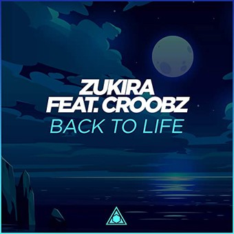 ZUKIRA FEAT. CROOBZ - Back To Life (Viventas/Concordia)
