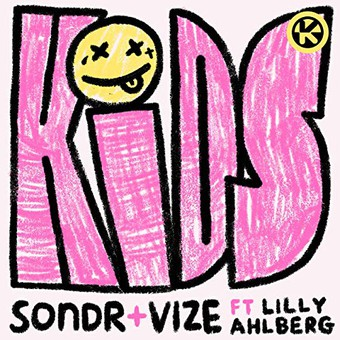 SONDR & VIZE FEAT. LILLY AHLBERG - Kids (Ultra/Kontor/KNM)