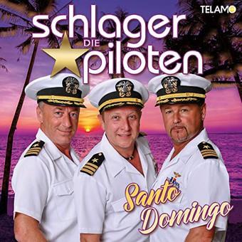 DIE SCHLAGERPILOTEN - Die Sterne Von Santo Domingo (Telamo/Warner)