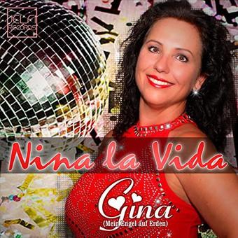 NINA LA VIDA - Gina (Mein Engel Auf Erden) (Jelfi)