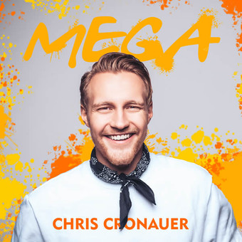 CHRIS CRONAUER - Mega (Ariola/Sony)