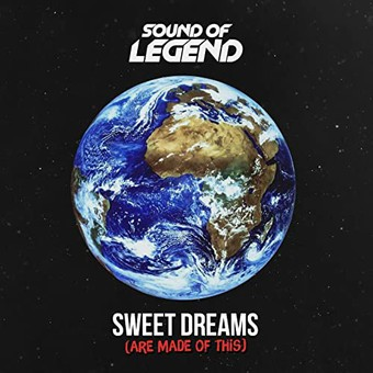 SOUND OF LEGEND - Sweet Dreams (Are Made Of This) (Play Two)