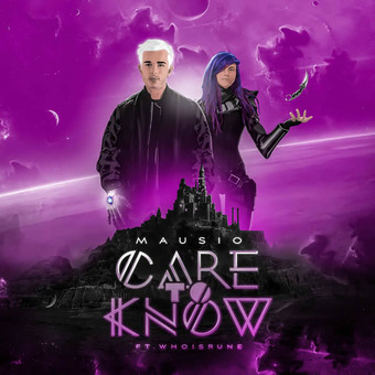 MAUSIO FEAT. WHOISRUNE - Care To Know (Warner)