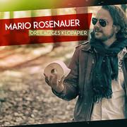 MARIO ROSENAUER - Dreilagiges Klopapier (Big Town Music)
