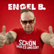 ENGEL B. - Schön Dass Es Uns Gibt (Fiesta/KNM)
