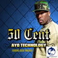 50 CENT FEAT. JUSTIN TIMBERLAKE - Ayo Technology (Interscope/Universal/UV)