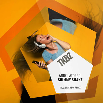 ANDY LATOGGO - Shimmy Shake (Tkbz Media/Virgin/Universal/UV)