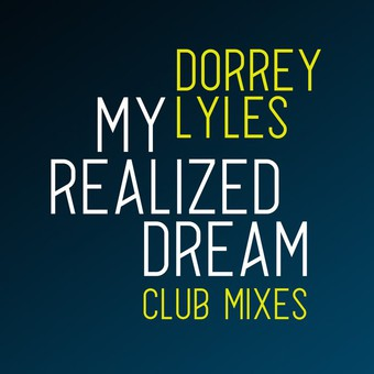 DORREY LYLES - My Realized Dream (Germania)