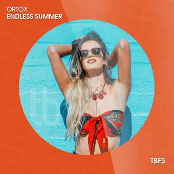 ORTOX - Endless Summer (Tb Festival/Toka Beatz/Believe)