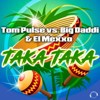 TOM PULSE VS. BIG DADDI & EL MEXXO - Taka Taka (Mental Madness/KNM)