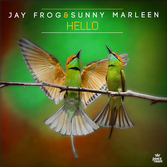 JAY FROG & SUNNY MARLEEN - Hello (Dance Of Toads)
