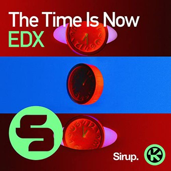 EDX - The Time Is Now (Sirup/Kontor/KNM)