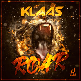 KLAAS - ROAR (You Love Dance/Planet Punk/KNM)