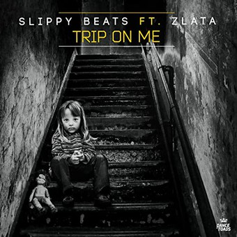 SLIPPY BEATS FEAT. ZLATA - Trip On Me (Dance Of Toads)