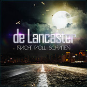 DE LANCASTER - Nacht Voll Schatten (Music Television)