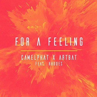 CAMELPHAT x ARTBAT FEAT. RHODES - For A Feeling (RCA/Sony)