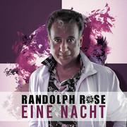 RANDOLPH ROSE - Eine Nacht (Fiesta/KNM)