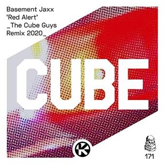 BASEMENT JAXX - Red Alert (The Cube Guys Remix 2020) (Kontor/KNM)