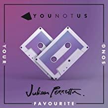 YOUNOTUS & JULIAN PERRETTA - Your Favourite Song (B1/Sony)