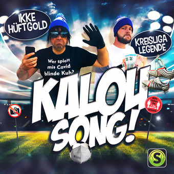 IKKE HÜFTGOLD & KREISLIGALEGENDE - Kalou Song (Summerfield)