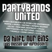 PARTYBANDS UNITED - Da Hilft Nur Eins (Das Müssen Wir Durchsteh'n) (Update-Media/KNM)