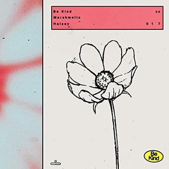 MARSHMELLO & HALSEY - Be Kind (Astralwerk)