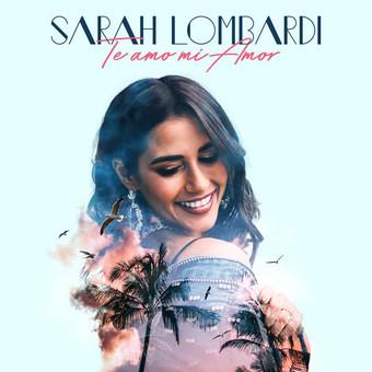 SARAH LOMBARDI - Te Amo Mi Amor (Ariola/Sony)