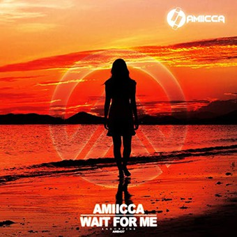 AMIICCA - Wait For Me (Andorfine)