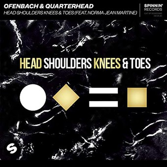OFENBACH & QUARTERHEAD FEAT. NORMA JEAN MARTINE - Head Shoulders Knees & Toes (Spinnin)