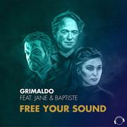 GRIMALDO FEAT. JANE & BAPTISTE - Free Your Sound (Mental Madness/KNM)