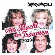 XANADU - Alle Macht Den Träumen 2020 (Coconut)