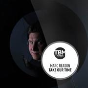 MARC REASON - Take Our Time (TB Media/KNM)