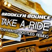 BROOKLYN BOUNCE - Take A Ride (Dan Winter Bootleg Remix) (Mental Madness/KNM)