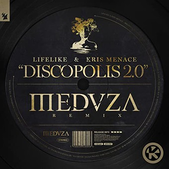 LIFELIKE & KRIS MENACE - Discopolis 2.0 (Meduza Remix) (Kontor/KNM)