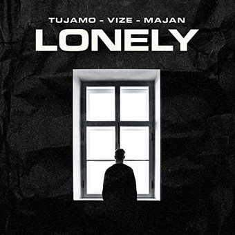 TUJAMO & VIZE FEAT. MAJAN - Lonely (Virgin/Universal/UV)
