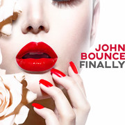 JOHN BOUNCE - Finally (ZYX)