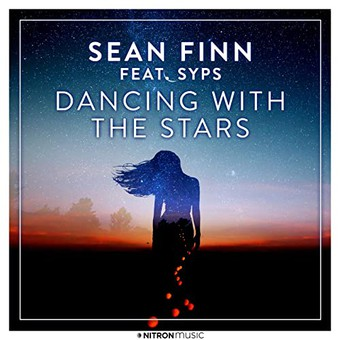 SEAN FINN FEAT. SYPS - Dancing With The Stars (NITRON music/Sony)