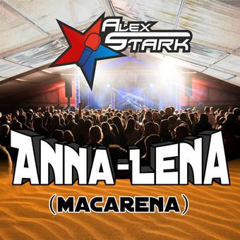 ALEX STARK - Anna-Lena (Macarena) (Mallotze/Xtreme Sound)