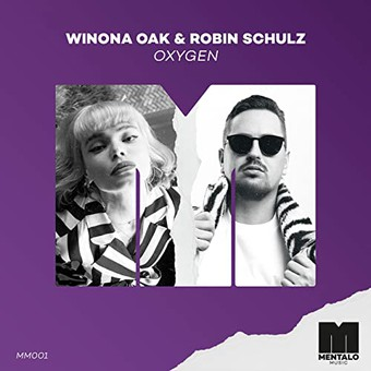 WINONA OAK & ROBIN SCHULZ - Oxygen (Mentalo/Warner)