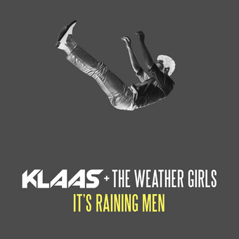 KLAAS & THE WEATHER GIRLS - It's Raining Men (Coconut)