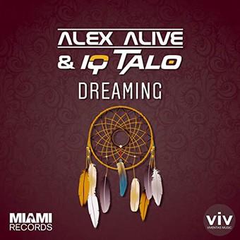 ALEX ALIVE & IQ-TALO - Dreaming (Viventas/Miami/KNM)