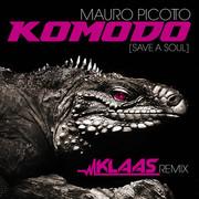 MAURO PICOTTO - Komodo (Save A Soul) (Klaas Remix) (ZYX)
