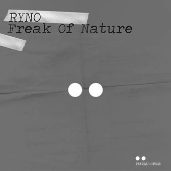 RYNO - Freak Of Nature (Pearls For Pig/KNM)