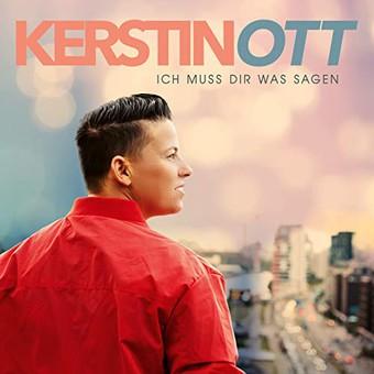 KERSTIN OTT - Ich Muss Dir Was Sagen (Polydor/Universal/UV)