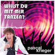 PASCAL KRIEGER - Willst Du Mit Mir Tanzen? (Fiesta/KNM)