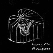 MARCAPASOS - Keeping Me (Tkbz Media/Virgin/Universal/UV)