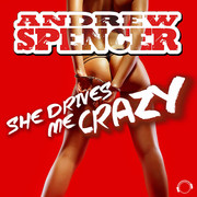 ANDREW SPENCER - She Drives Me Crazy (Mental Madness/KNM)