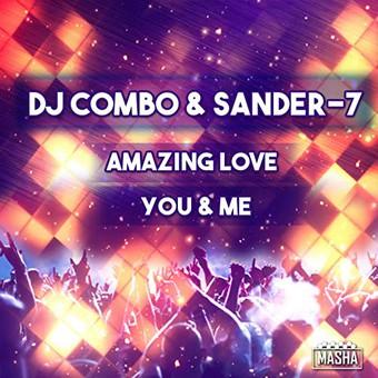 DJ COMBO & SANDER-7 - Amazing Love / You & Me (KHB)