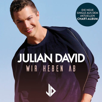 JULIAN DAVID - Wir Heben Ab (DA Music)